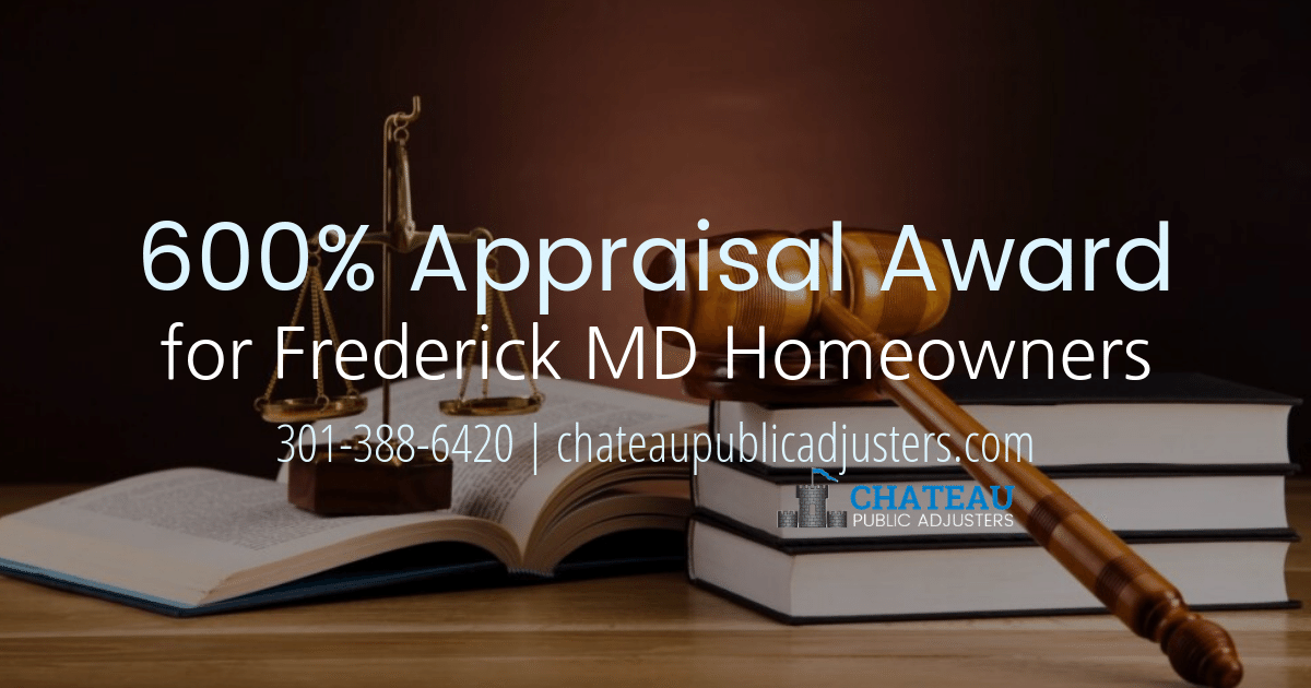 Property Damage Claim Appraisal awards 6x more money from insurance company for Maryland homeowners