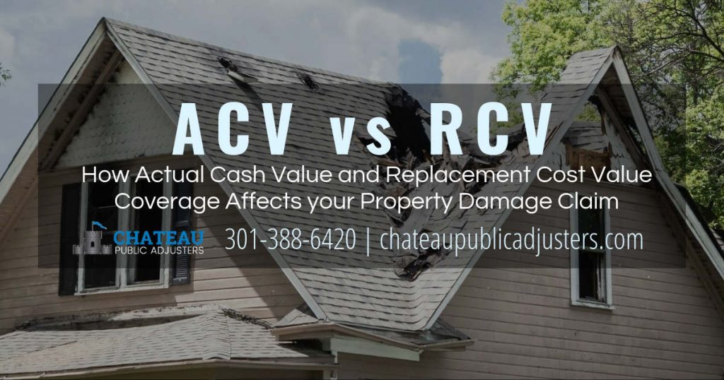 ACV actual cash value and RCV replacement cost value when it comes to property damage