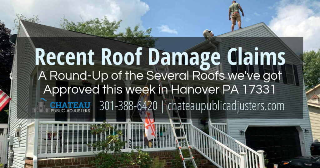 Roof Damage Claims, Free Roof Inspections, Insurance Approved Roof Damage Service by Chateau Public Adjusters in Hanover PA 17331